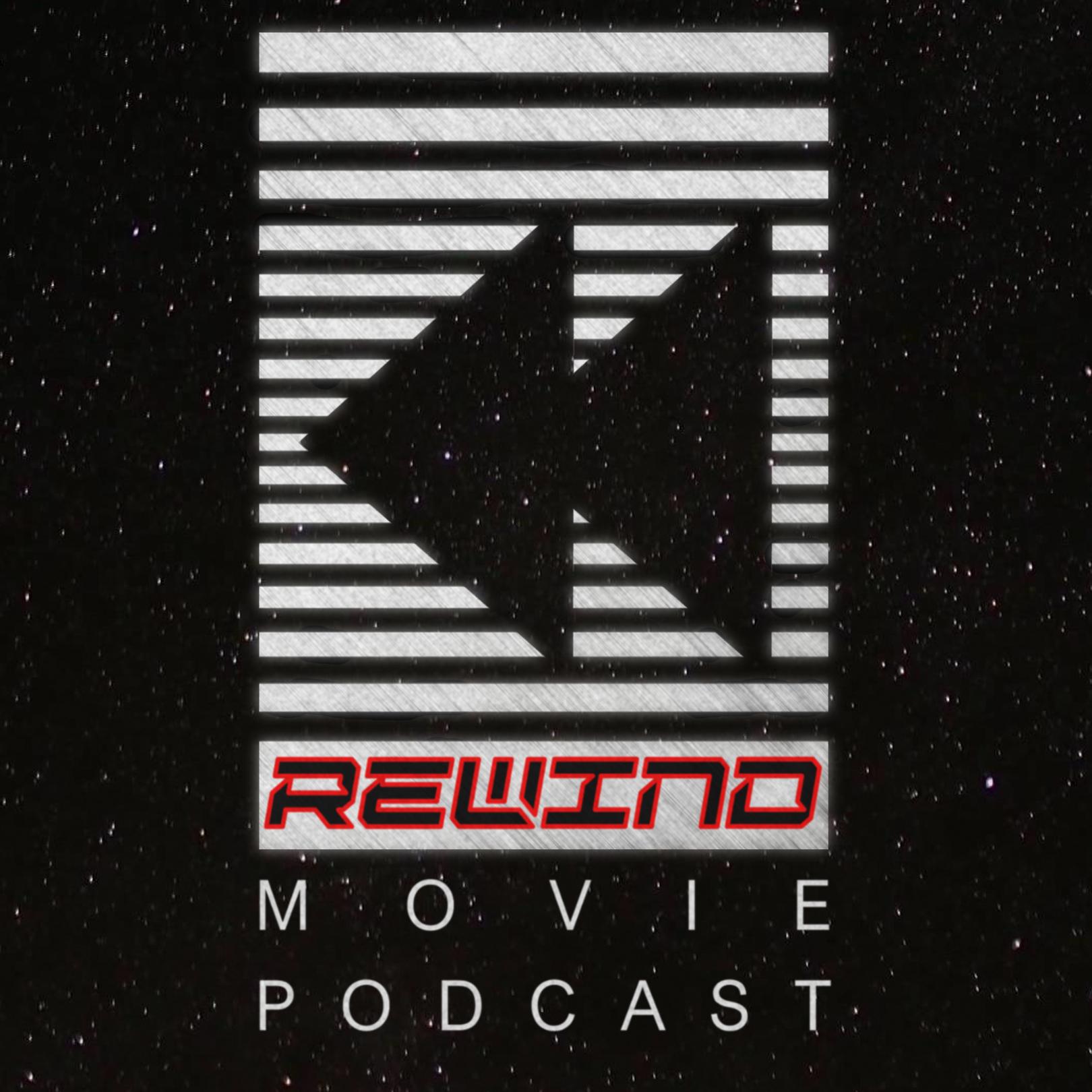 The Rewind Movie Podcast